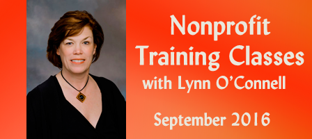 Nonprofit Training Classes with Lynn O'Connell: September 2016