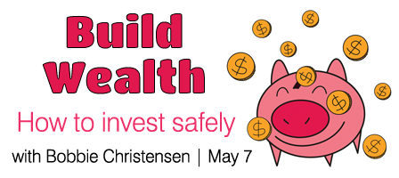 Build Wealth with Bobbie Christensen: How to Invest Wisely