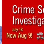 For Crime Scene Investigation