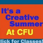 Get Creative – Summer Classes at CFU
