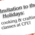 Holiday Classes for Cooking, Crafting & More!