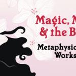 Metaphysics Classes—Explore the Mystery!
