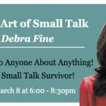 Master the Art of Small Talk: Debra Fine