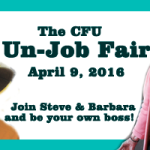Get Ready: The CFU Un-Job Fair is Coming!