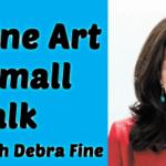 Small Talk: Make Mingling Fun with Debra Fine, August 15