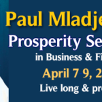 Prosperity Workshops with Paul Mladjenovic: Classes to Enhance Your  Wealth